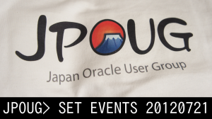 JPOUG> SET EVENTS 20120721